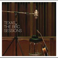 Texas - The BBC Sessions (BBC Version)