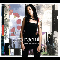 Terra Naomi - Under The Influence