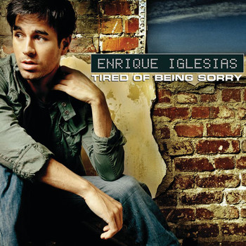 Enrique Iglesias - Tired of Being Sorry (UK Version)