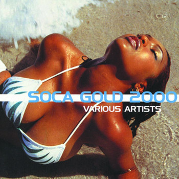 Various Artists - Soca Gold 2000