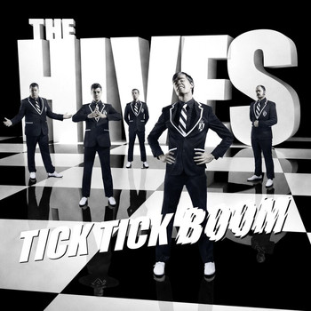The Hives - Tick Tick Boom (e-single)