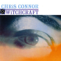 Chris Connor - Witchcraft