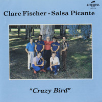 Clare Fischer - Crazy Bird