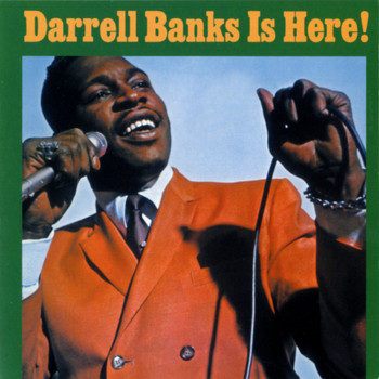 Darrell Banks - Darrell Banks Is Here!