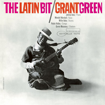 Grant Green - The Latin Bit (Remastered)