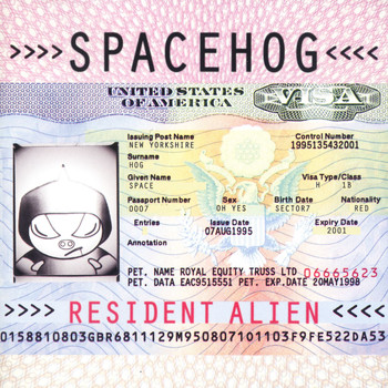 Spacehog - Resident Alien (Explicit)