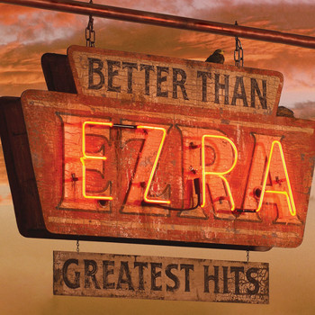 Better Than Ezra - Greatest Hits