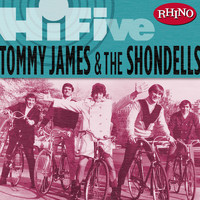 Tommy James & The Shondells - Rhino Hi-Five: Tommy James & The Shondells