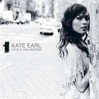 Kate Earl - Fate Is The Hunter (U.S. Release)