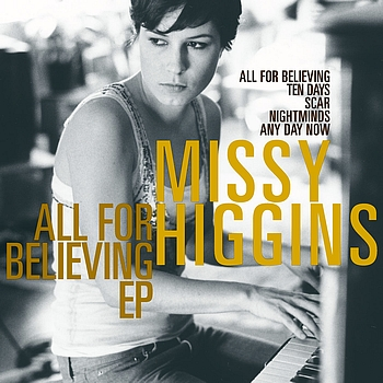 Missy Higgins - All For Believing EP