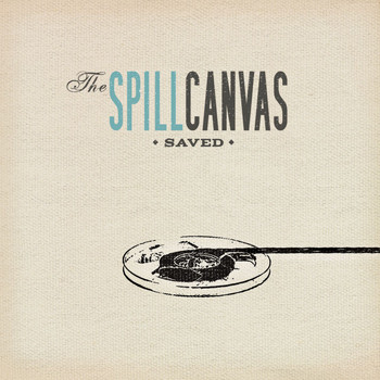 The Spill Canvas - Saved