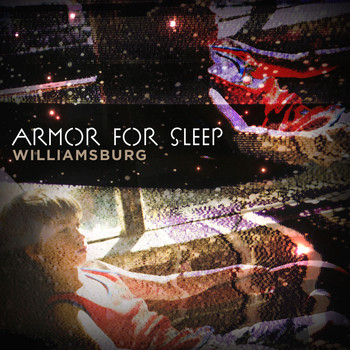 Armor For Sleep - Williamsburg