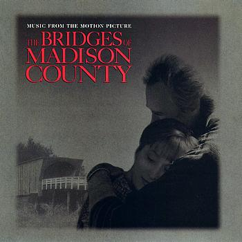 Various Artists - The Bridges Of Madison County Original Sound Track