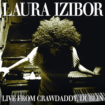 Laura Izibor - Live From Crawdaddy, Dublin EP