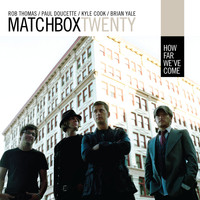 matchbox twenty - How Far We've Come (Australian Single)