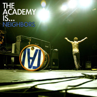 The Academy Is... - Neighbors