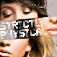 Monrose - Strictly Physical