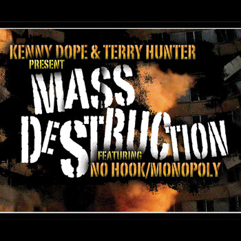 Kenny Dope & Mass Destruction & Terry Hunter - No Hook / Monopoly