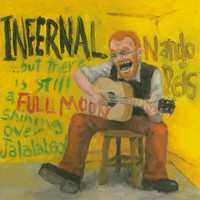 Nando Reis - Infernal...But There's Still a Full Moon Shining Over Jalalabad