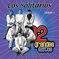 Los Solitarios - 12 Grandes exitos Vol. 2