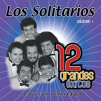 Los Solitarios - 12 Grandes exitos Vol. 1