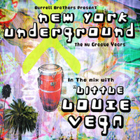 Little Louie Vega - NYC Underground DJ Mix