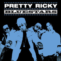 Pretty Ricky - Bluestars