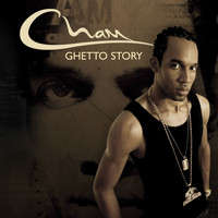 Cham - Ghetto Story (Amended   U.S. Version)