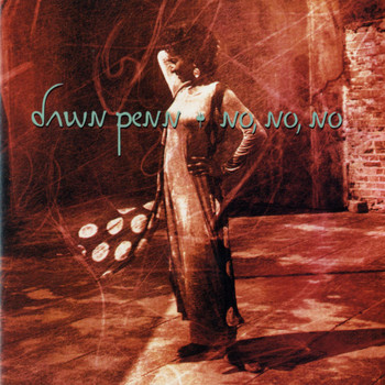 Dawn Penn - No, No, No