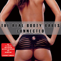 The Real Booty Babes - Connected