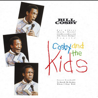Bill Cosby - Cosby And The Kids