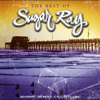 Sugar Ray - The Best Of Sugar Ray (Explicit)