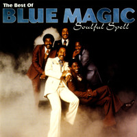 Blue Magic - Soulful Spell - The Best Of Blue Magic