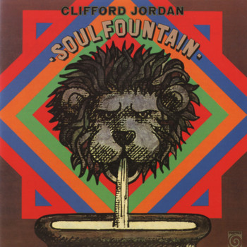 Clifford Jordan - Soul Fountain