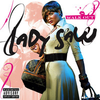 Lady Saw - Walk Out (Explicit)