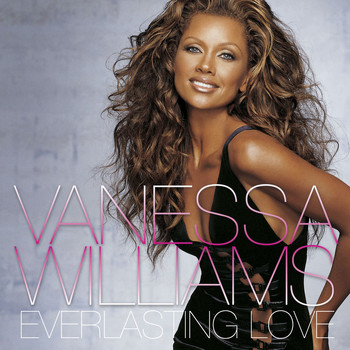 Vanessa Williams - Everlasting Love (U.S. Version)
