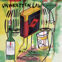 Unwritten Law - Here's To The Mourning (revised domestic digital release - amended version)