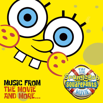 Various Artists - The SpongeBob SquarePants Movie-Music From The Movie and More