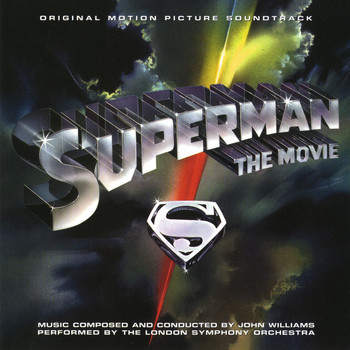 John Williams - Superman: The Movie (Original Motion Picture Soundtrack)