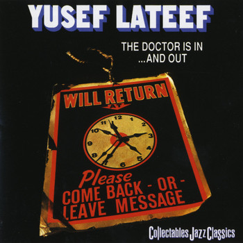 Yusef Lateef - The Doctor Is In And Out