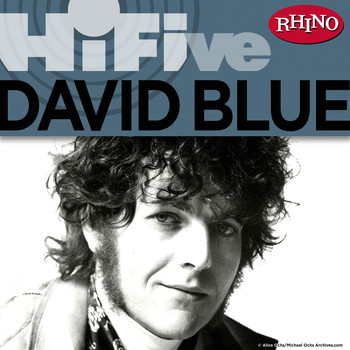 David Blue - Rhino Hi-Five: David Blue