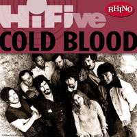 Cold Blood - Rhino Hi-Five: Cold Blood