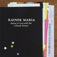 Rainer Maria - Anyone In Love With You (Already Knows)