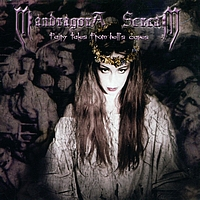 MANDRAGORA SCREAM - Fairytales From Hell's Caves