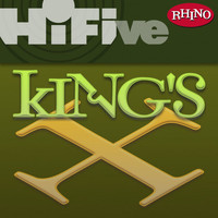 King's X - Rhino Hi-Five: King's X