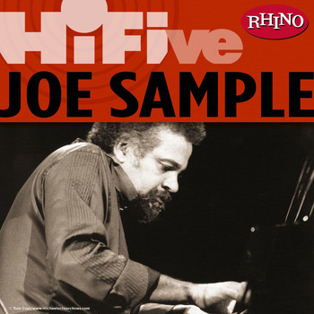 Joe Sample - Rhino Hi-Five: Joe Sample