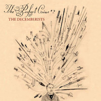 The Decemberists - The Perfect Crime #2