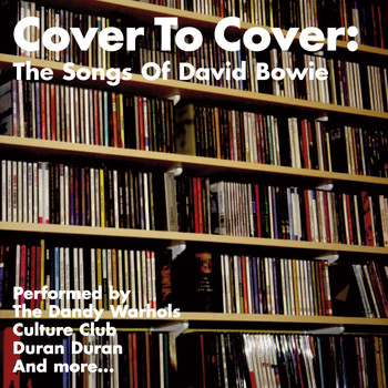 Various Artists - Cover To Cover: The Songs Of David Bowie