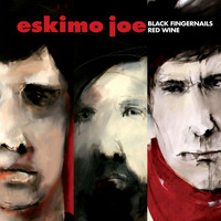 Eskimo Joe - Black Fingernails, Red Wine