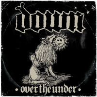 Down - Down III - Over The Under (Explicit)